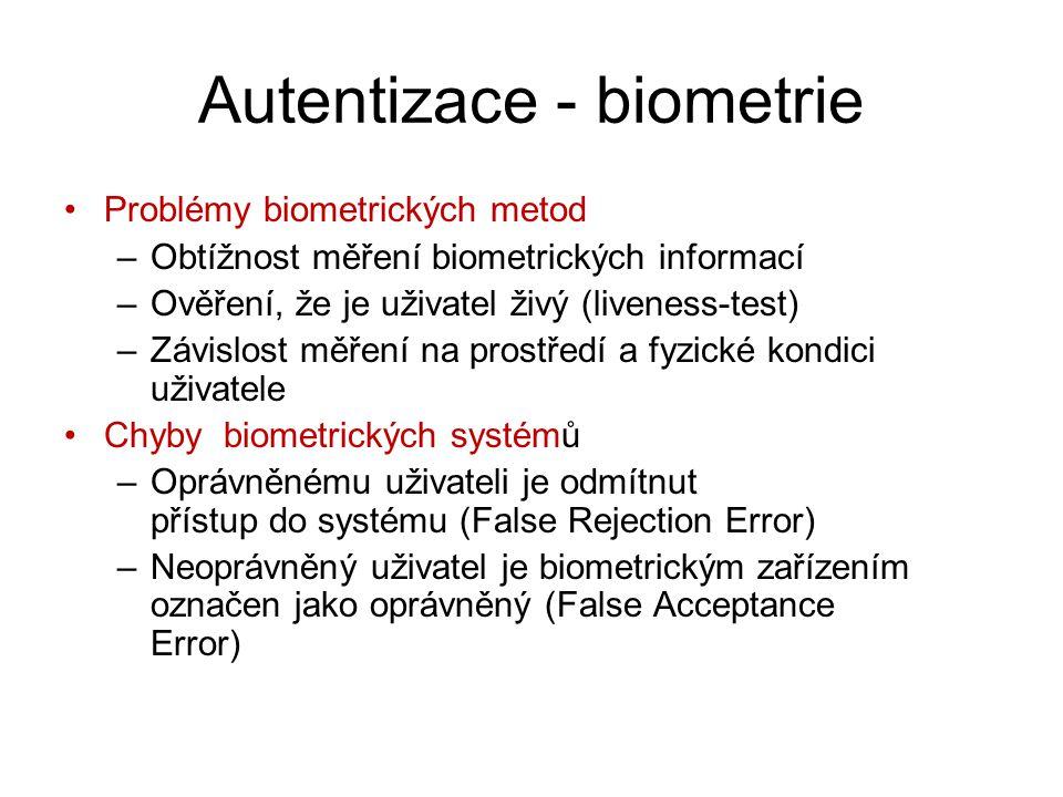 Autentizace - biometrie Problémy biometrických metod –Obtížnost měření biometrických informací –Ověření, že je uživatel živý (liveness-test) –Závislos