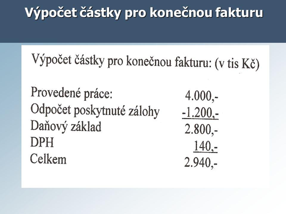 Výpočet částky pro konečnou fakturu