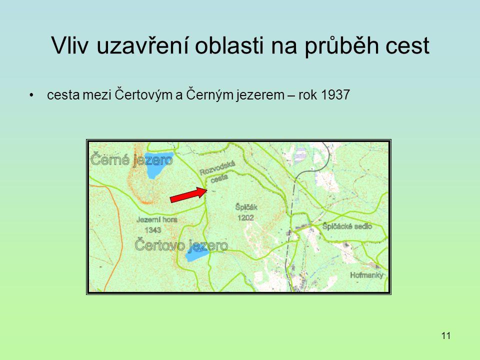 11 Vliv uzavření oblasti na průběh cest cesta mezi Čertovým a Černým jezerem – rok 1937