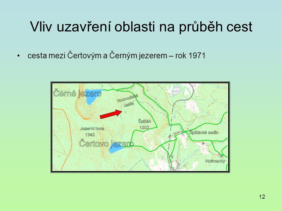 12 Vliv uzavření oblasti na průběh cest cesta mezi Čertovým a Černým jezerem – rok 1971