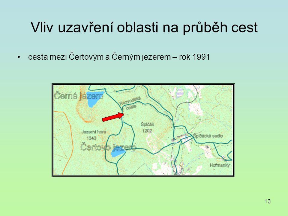 13 Vliv uzavření oblasti na průběh cest cesta mezi Čertovým a Černým jezerem – rok 1991