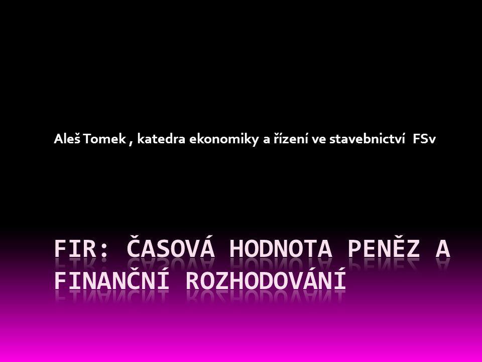 Aleš Tomek, katedra ekonomiky a řízení ve stavebnictví FSv