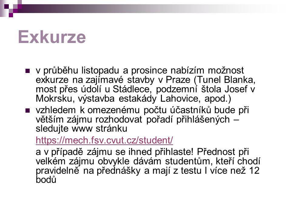 Exkurze v průběhu listopadu a prosince nabízím možnost exkurze na zajímavé stavby v Praze (Tunel Blanka, most přes údolí u Stádlece, podzemní štola Jo