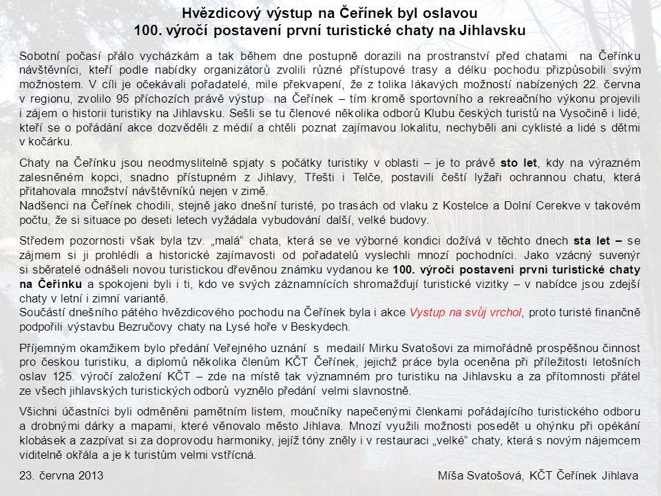 Hvězdicový výstup na Čeřínek byl oslavou 100. výročí postavení první turistické chaty na Jihlavsku Sobotní počasí přálo vycházkám a tak během dne post