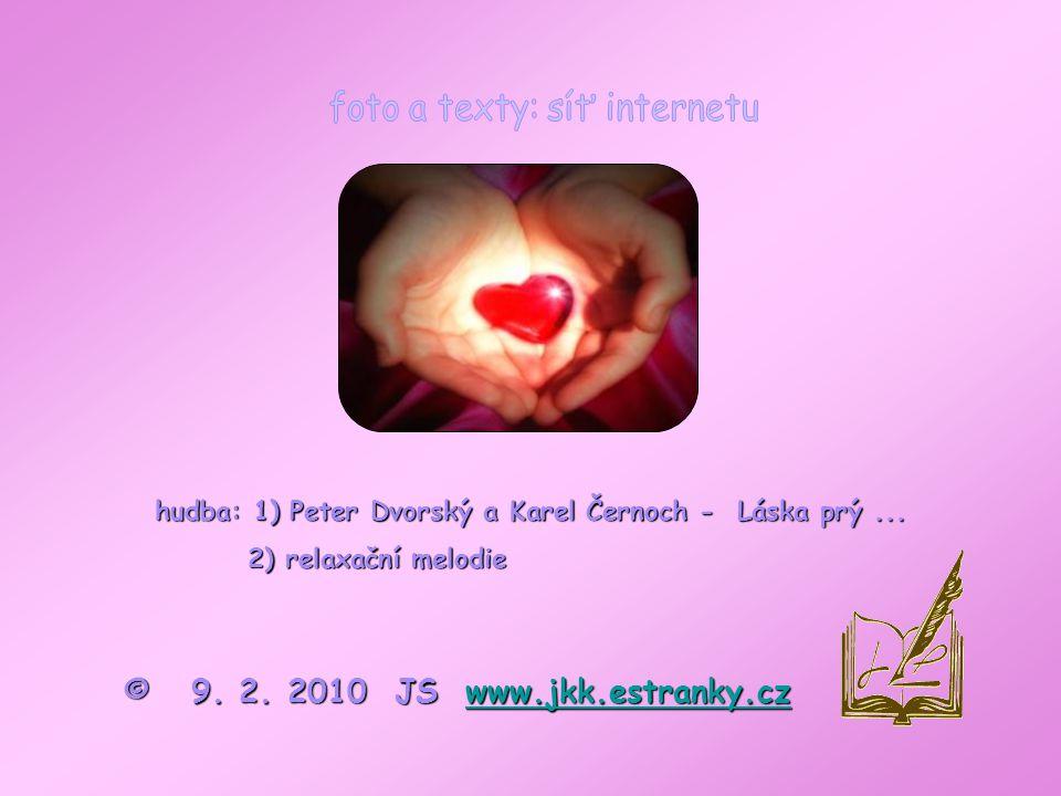 Valentýn je opředen spoustou pověstí, zvyků a tradic, o kterých už dnes asi nikdo nezjistí, jestli jsou opodstatněné či nikoli.
