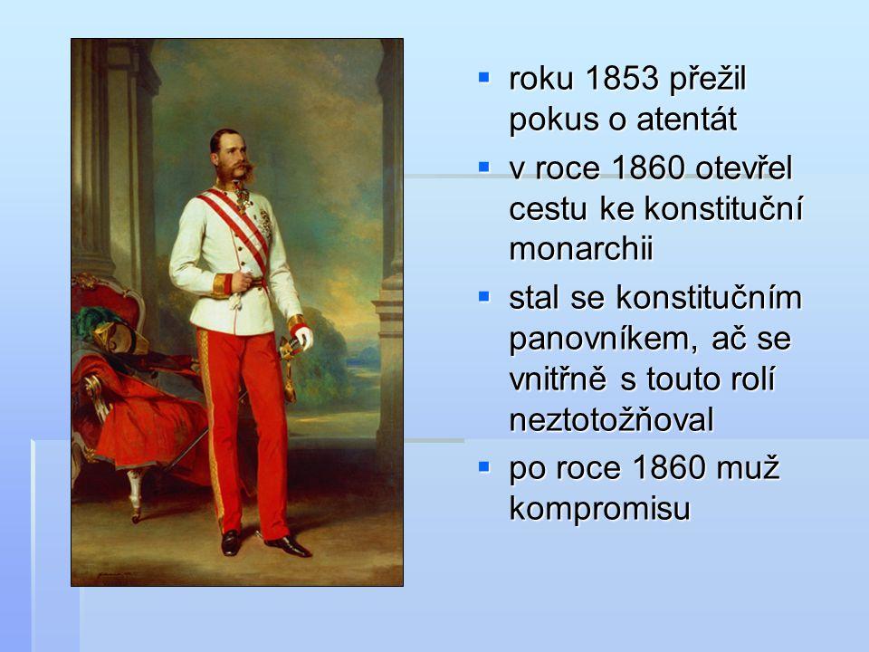  roku 1853 přežil pokus o atentát  v roce 1860 otevřel cestu ke konstituční monarchii  stal se konstitučním panovníkem, ač se vnitřně s touto rolí