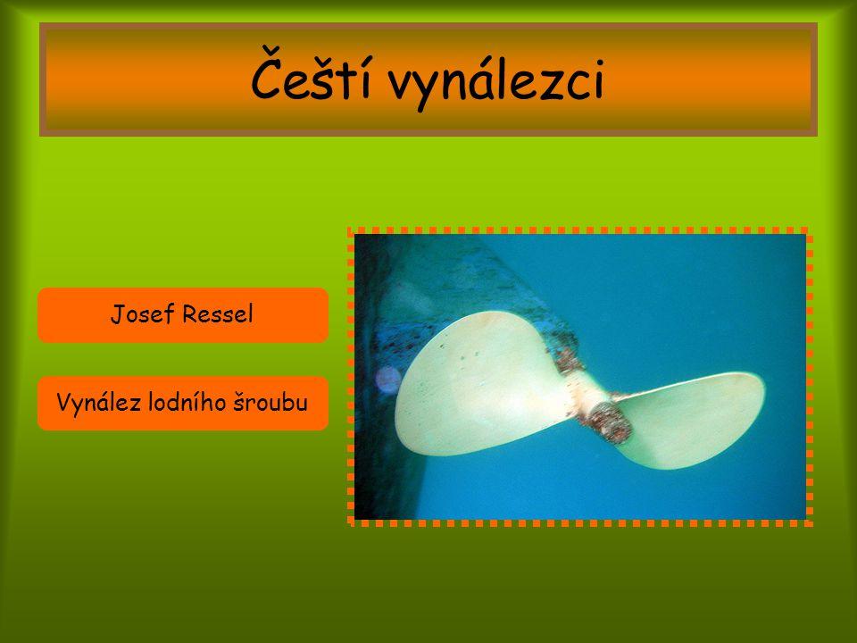 Čeští vynálezci Josef Ressel Vynález lodního šroubu