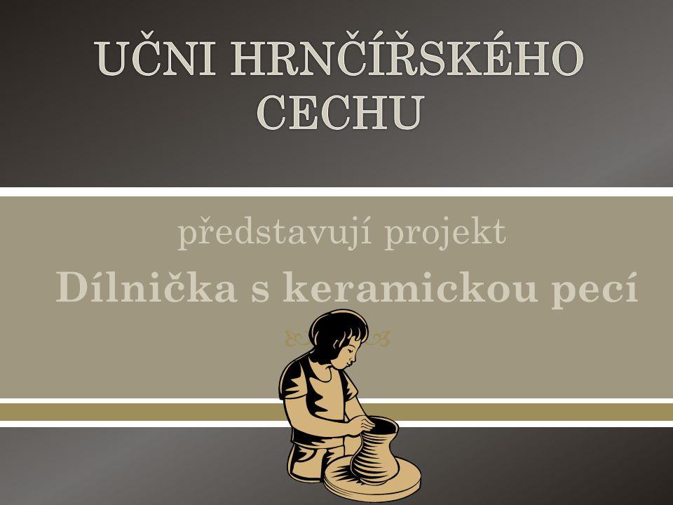  představují projekt Dílnička s keramickou pecí