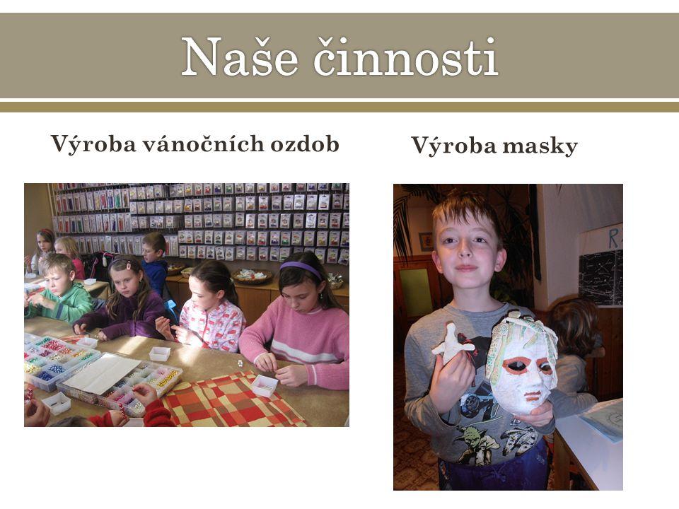 Výroba vánočních ozdob Výroba masky