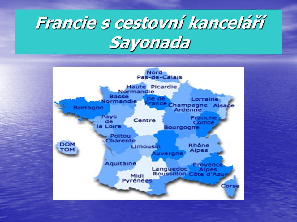 Francie s cestovní kanceláří Sayonada