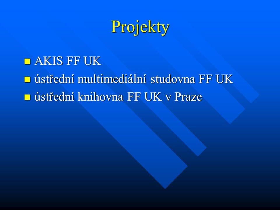 Projekty AKIS FF UK AKIS FF UK ústřední multimediální studovna FF UK ústřední multimediální studovna FF UK ústřední knihovna FF UK v Praze ústřední kn