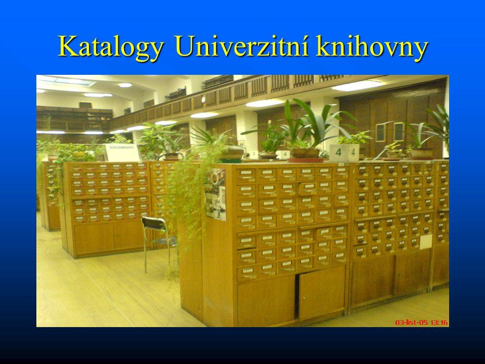 Katalogy Univerzitní knihovny