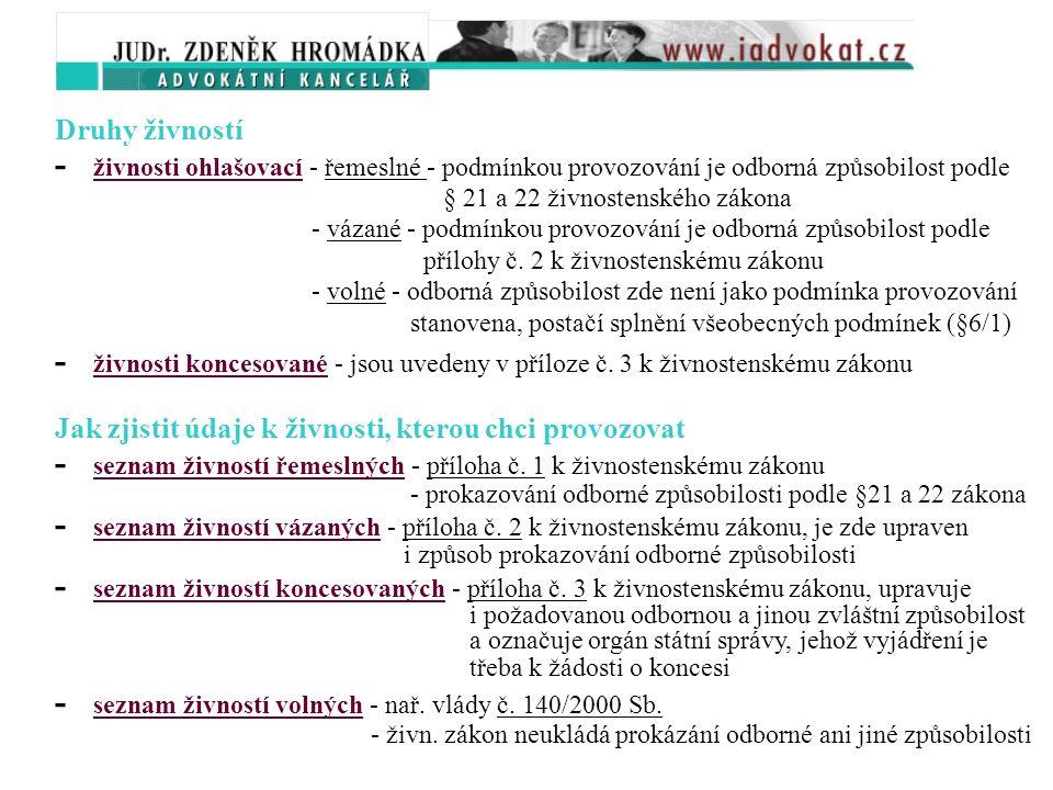 3.1. Základní pojmy v oblasti živností Právní úprava Zákon č.
