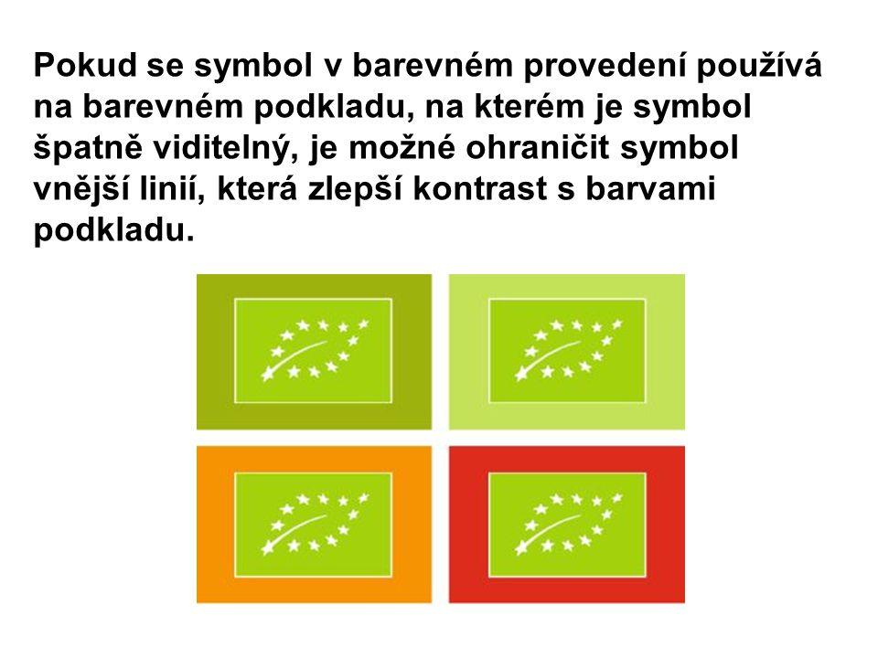 Pokud se symbol v barevném provedení používá na barevném podkladu, na kterém je symbol špatně viditelný, je možné ohraničit symbol vnější linií, která