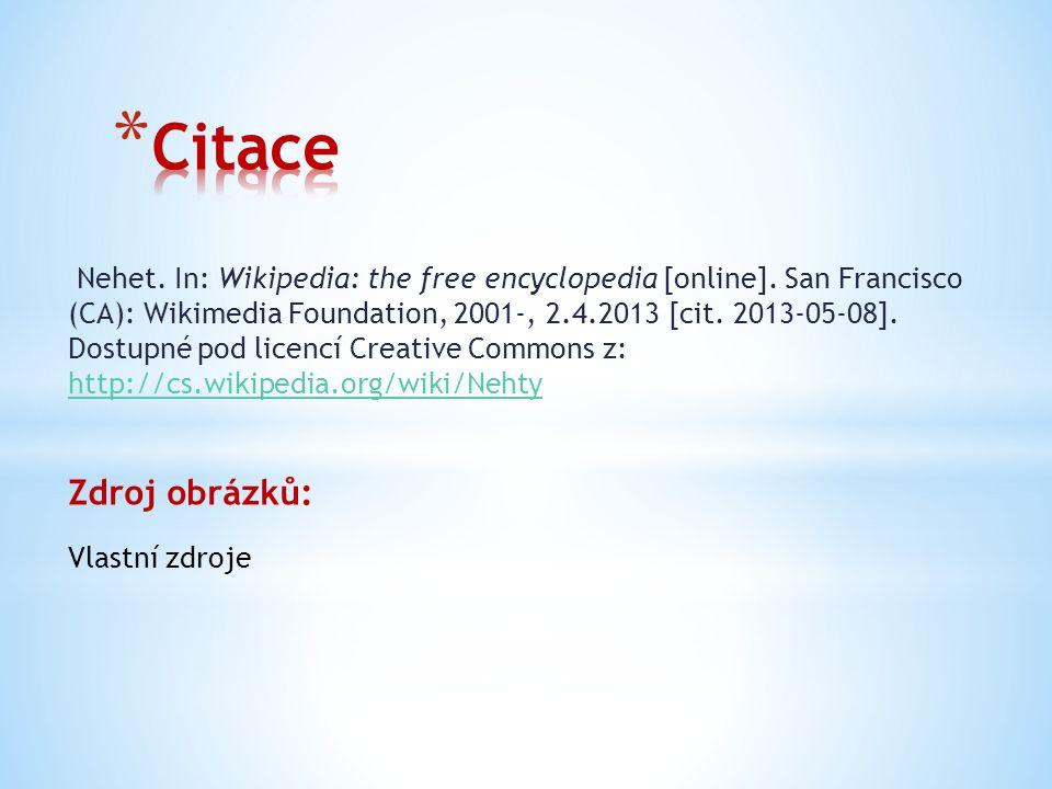 Nehet. In: Wikipedia: the free encyclopedia [online]. San Francisco (CA): Wikimedia Foundation, 2001-, 2.4.2013 [cit. 2013-05-08]. Dostupné pod licenc