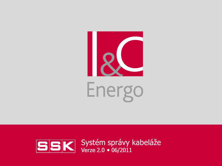 Systém správy kabeláže Verze 2.0 06/2011