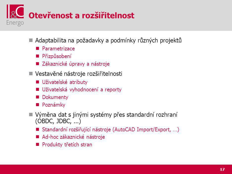 17 Otevřenost a rozšiřitelnost Adaptabilita na požadavky a podmínky různých projektů Parametrizace Přizpůsobení Zákaznické úpravy a nástroje Vestavěné nástroje rozšiřitelnosti Uživatelské atributy Uživatelská vyhodnocení a reporty Dokumenty Poznámky Výměna dat s jinými systémy přes standardní rozhraní (OBDC, JDBC,...) Standardní rozšiřující nástroje (AutoCAD Import/Export, …) Ad-hoc zákaznické nástroje Produkty třetích stran