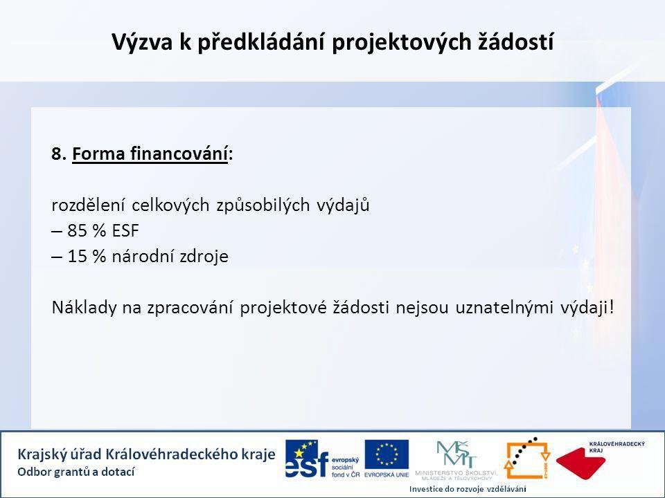 Výzva k předkládání projektových žádostí 8.