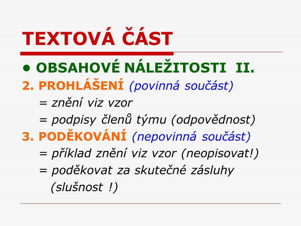TEXTOVÁ ČÁST OBSAHOVÉ NÁLEŽITOSTI II. 2.