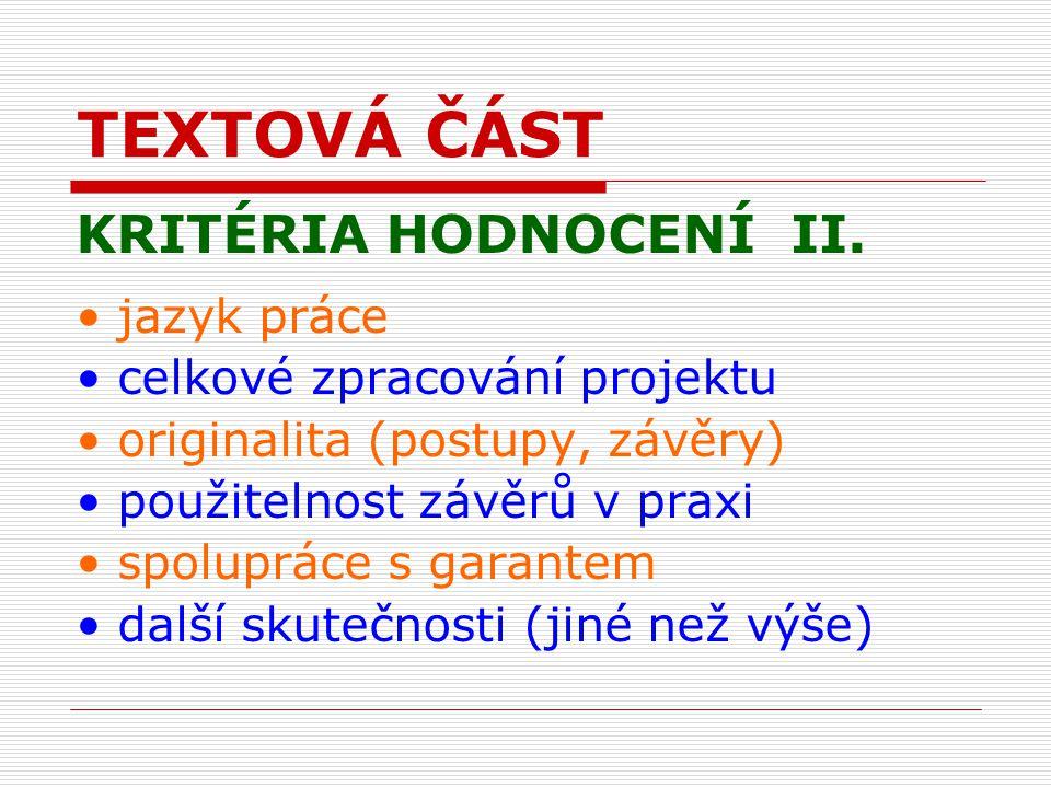 TEXTOVÁ ČÁST KRITÉRIA HODNOCENÍ II.