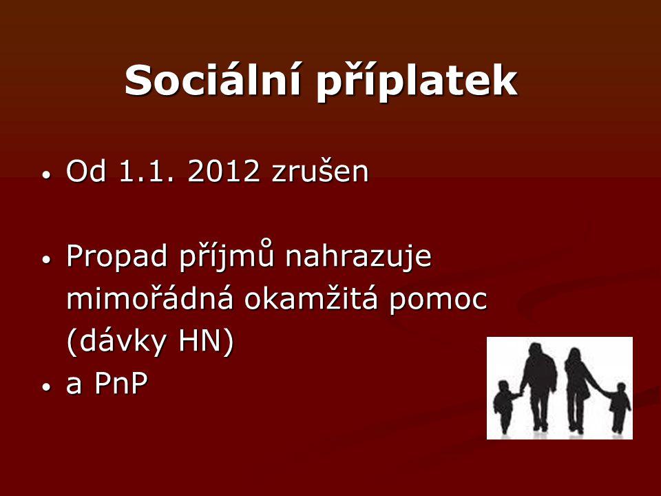 Sociální příplatek Od 1.1.