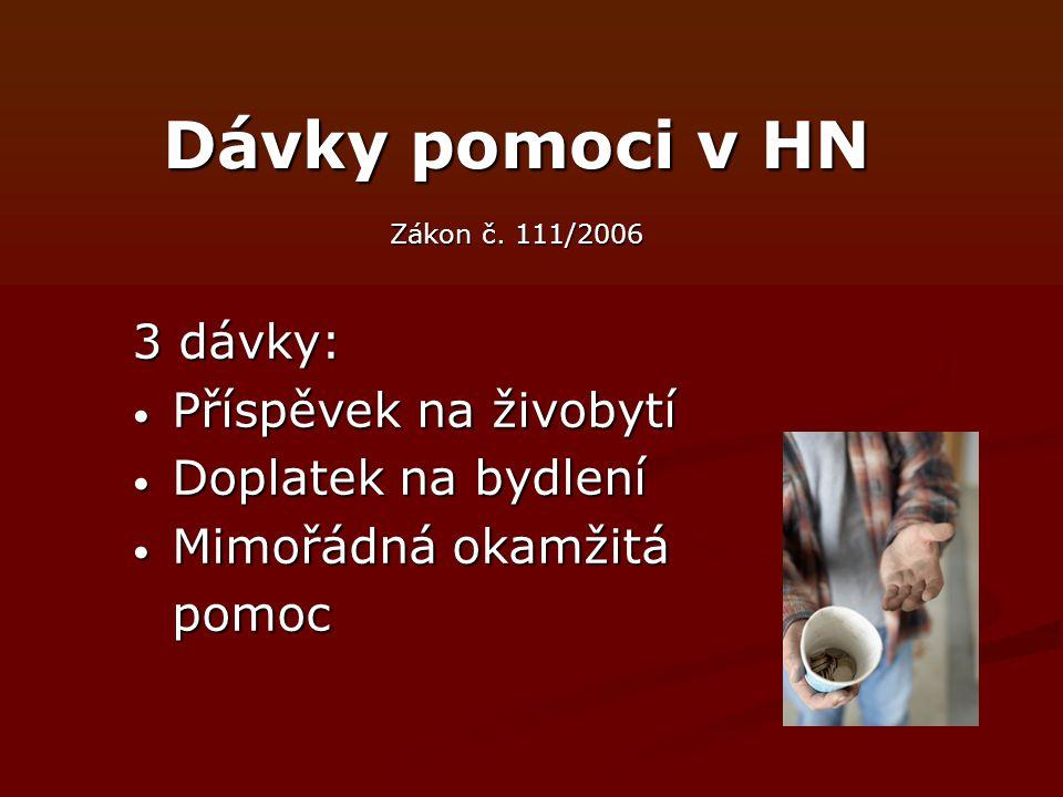 Dávky pomoci v HN Zákon č.
