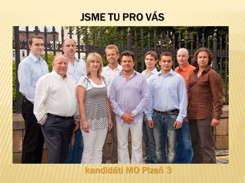 JSME TU PRO VÁS kandidáti MO Plzeň 3