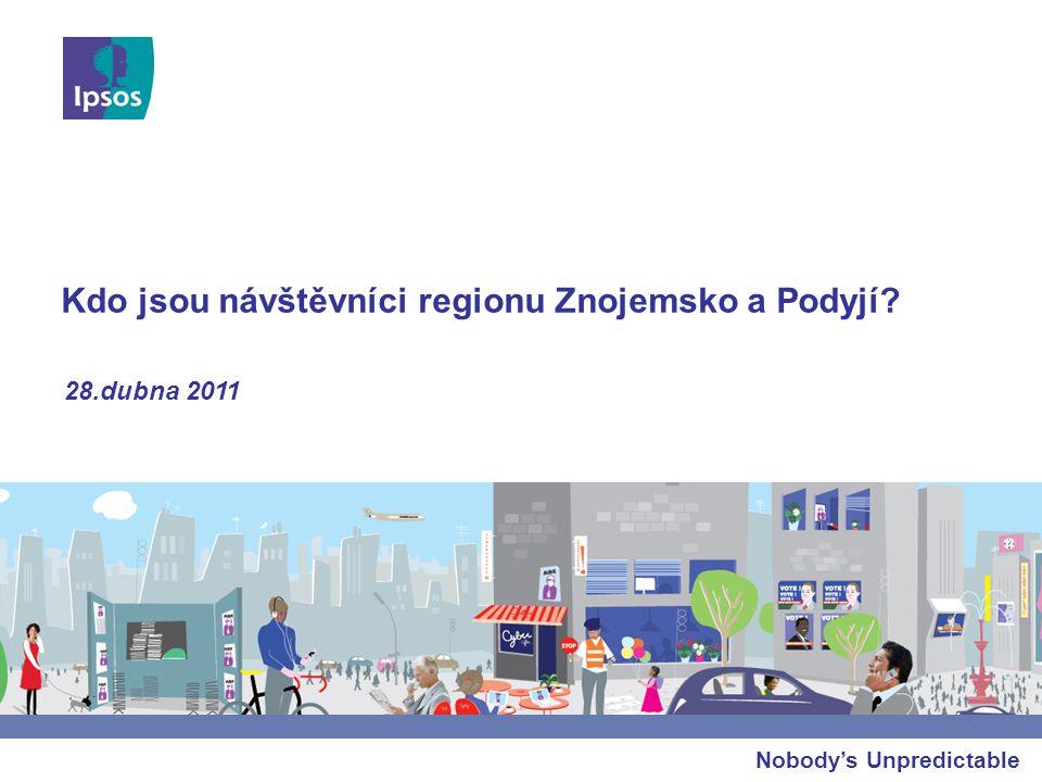 Nobody's Unpredictable Kdo jsou návštěvníci regionu Znojemsko a Podyjí? 28.dubna 2011