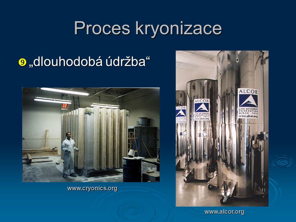 """Proces kryonizace  """"dlouhodobá údržba"""" www.alcor.org www.cryonics.org"""