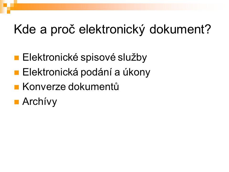 Kde a proč elektronický dokument.