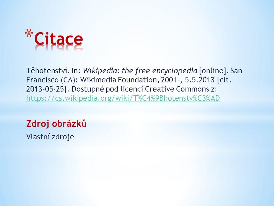 Těhotenství.In: Wikipedia: the free encyclopedia [online].
