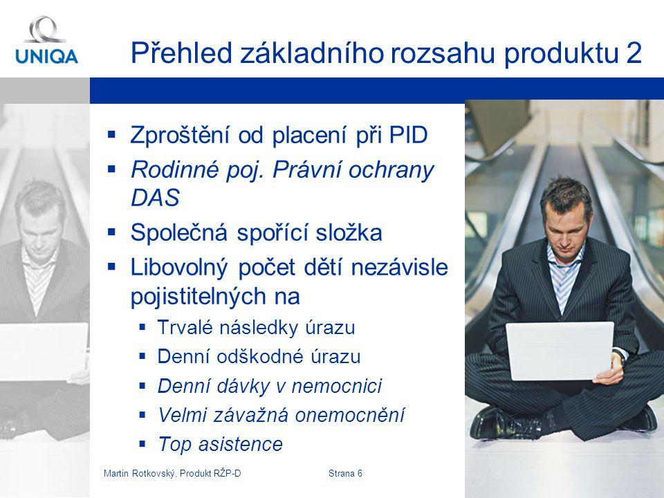 Martin Rotkovský, Produkt RŽP-D Strana 7 Skladba prodeje 1