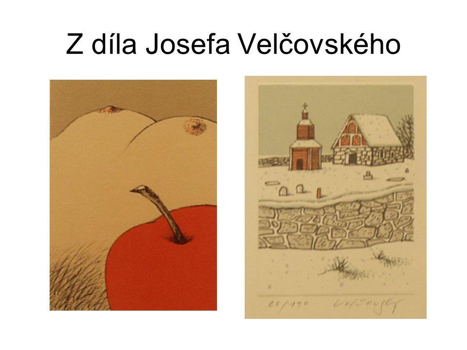 Z díla Josefa Velčovského