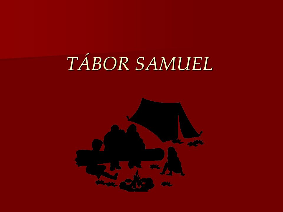 TÁBOR SAMUEL