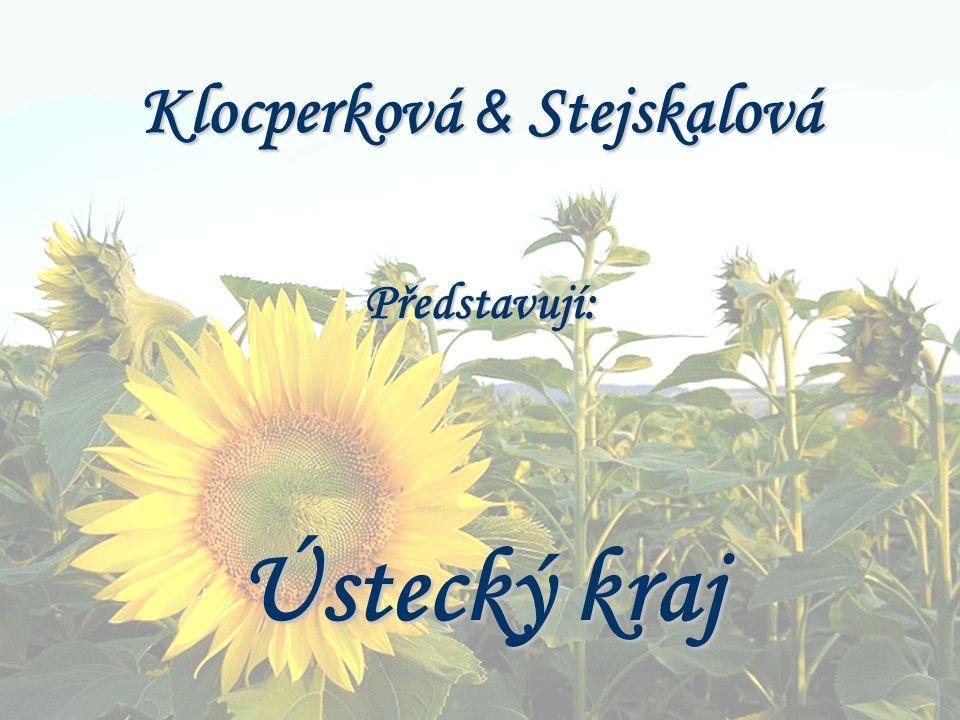 Klocperková & Stejskalová Představují: Ústecký kraj