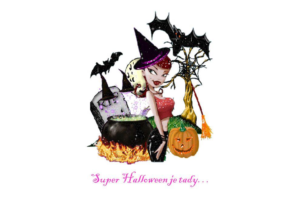 Super Halloween je tady…