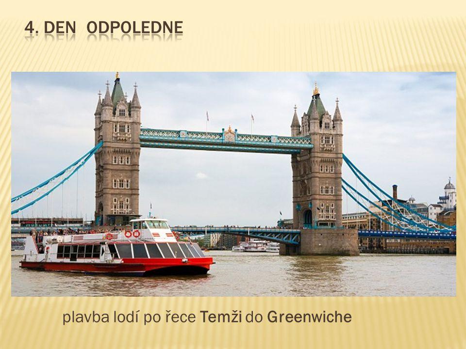 plavba lodí po řece Temži do Greenwiche
