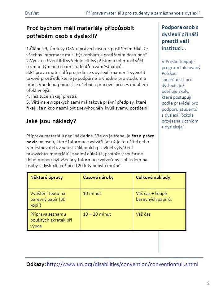 Podpora zaměstnance s dyslexií 1.Čtení a. Označte prioritní texty b.