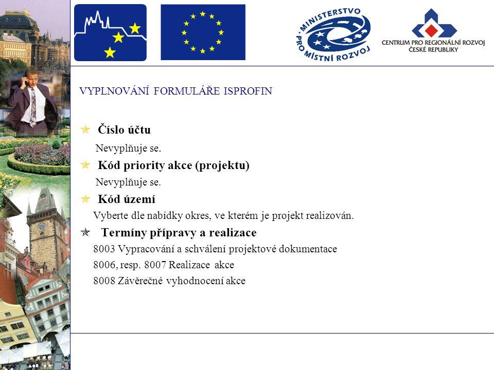 VYPLNOVÁNÍ FORMULÁŘE ISPROFIN Nejčastější chyby při vyplňování RA82  aktuální rok  vlastní zdroje účastníka programu 8241  státní rozpočet 8245  dotace kraje  fondy EU  zaokrouhlování- dotace, částky na 3 desetinná místa
