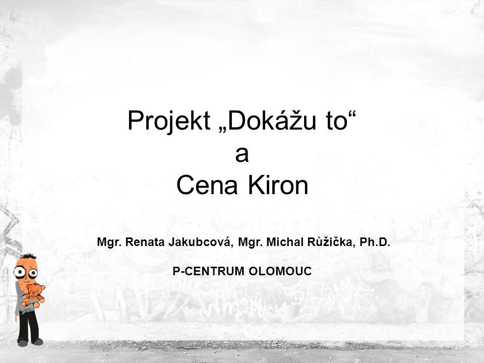 """Představení organizace Projekt """"Dokážu to Krátký intervenční program pro uživatele pervitinu Představení původní metodiky Inovace metodiky Cena adiktologie, cena Kiron"""
