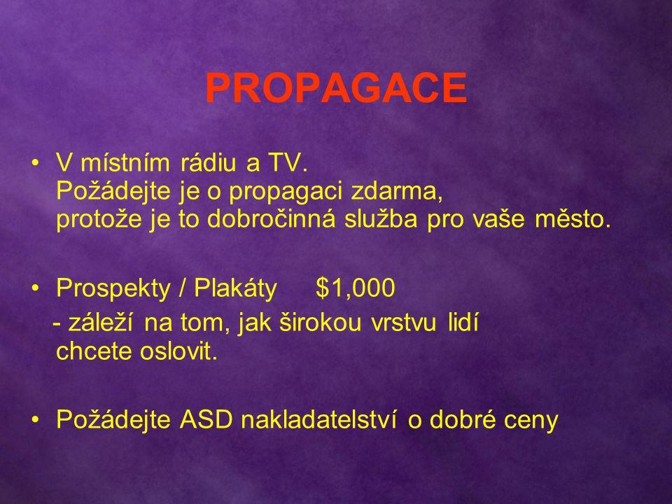 PROPAGACE V místním rádiu a TV.