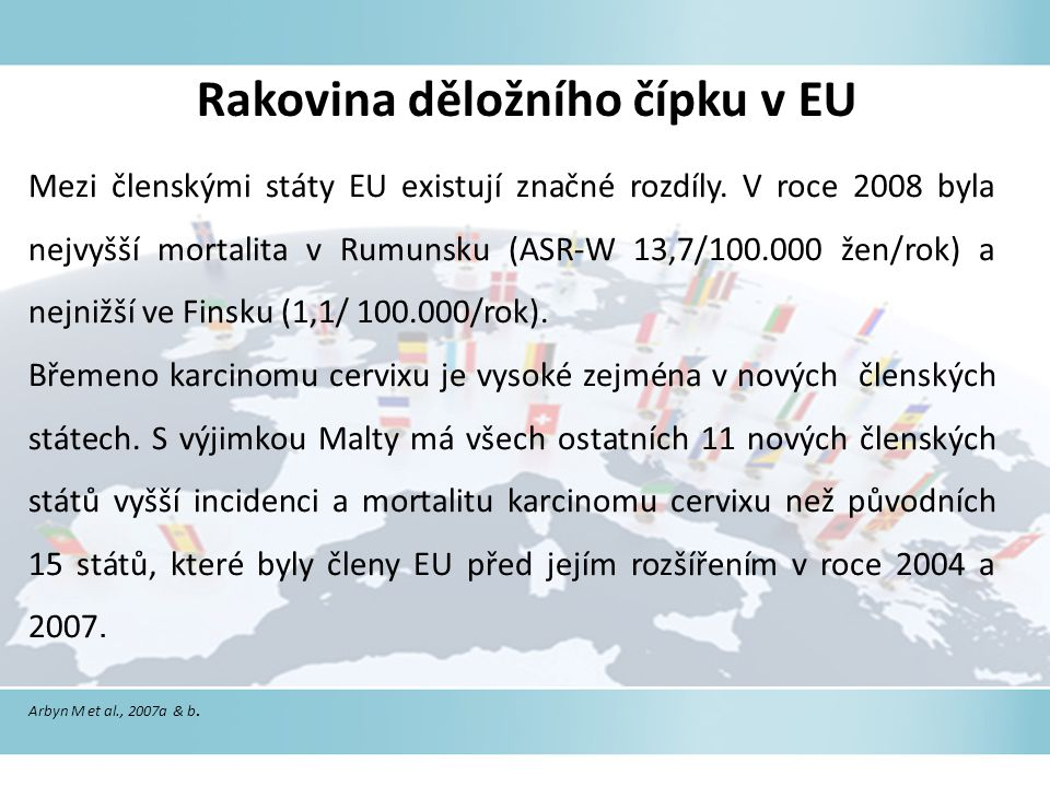 Rakovina děložního čípku v EU Mezi členskými státy EU existují značné rozdíly.