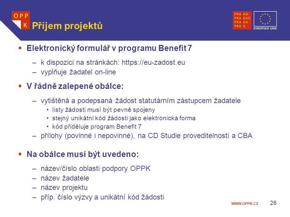 WWW.OPPK.CZ 26 Příjem projektů  Elektronický formulář v programu Benefit 7 –k dispozici na stránkách: https://eu-zadost.eu –vyplňuje žadatel on-line  V řádně zalepené obálce: –vytištěná a podepsaná žádost statutárním zástupcem žadatele listy žádosti musí být pevně spojeny stejný unikátní kód žádosti jako elektronická forma kód přiděluje program Benefit 7 –přílohy (povinné i nepovinné), na CD Studie proveditelnosti a CBA  Na obálce musí být uvedeno: –název/číslo oblasti podpory OPPK –název žadatele –název projektu –příp.