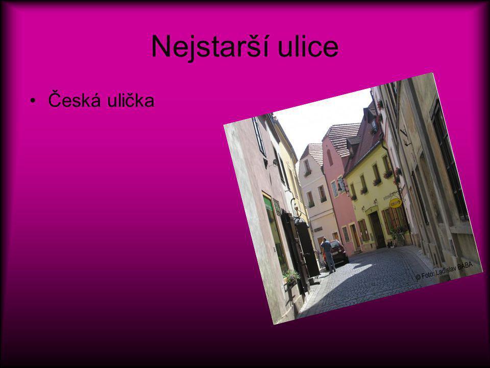Nejstarší ulice Česká ulička