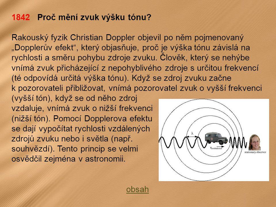 1842 Proč mění zvuk výšku tónu.