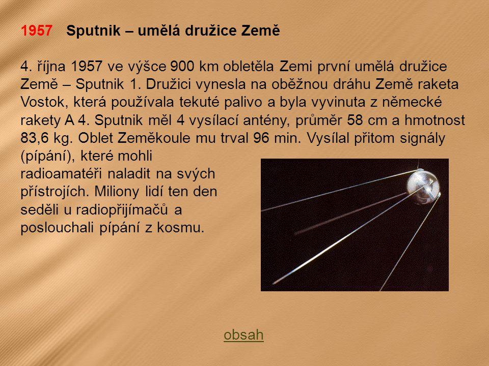 1957 Sputnik – umělá družice Země 4.