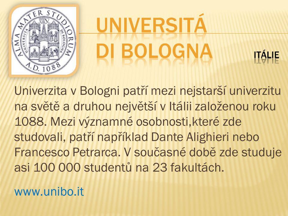 Univerzita v Bologni patří mezi nejstarší univerzitu na světě a druhou největší v Itálii založenou roku 1088. Mezi významné osobnosti,které zde studov