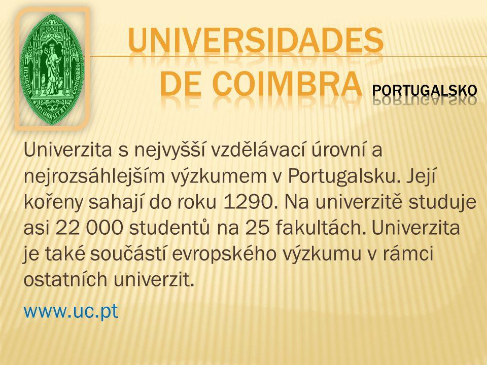 Univerzita s nejvyšší vzdělávací úrovní a nejrozsáhlejším výzkumem v Portugalsku. Její kořeny sahají do roku 1290. Na univerzitě studuje asi 22 000 st