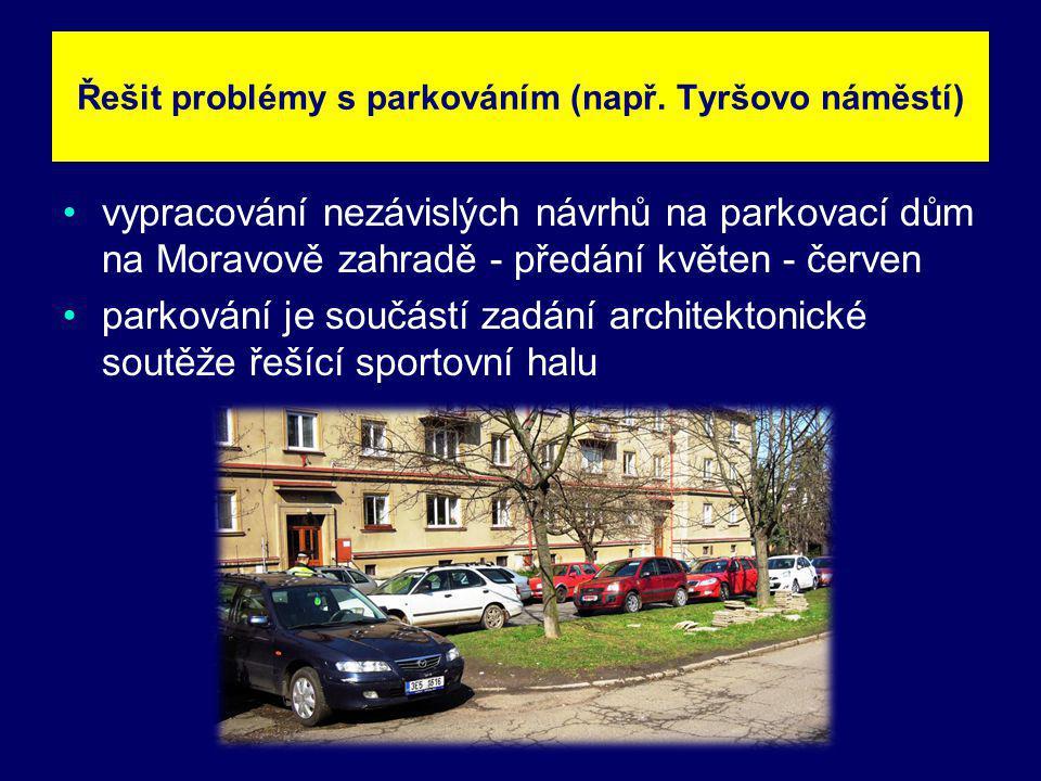 vypracování nezávislých návrhů na parkovací dům na Moravově zahradě - předání květen - červen parkování je součástí zadání architektonické soutěže řeš