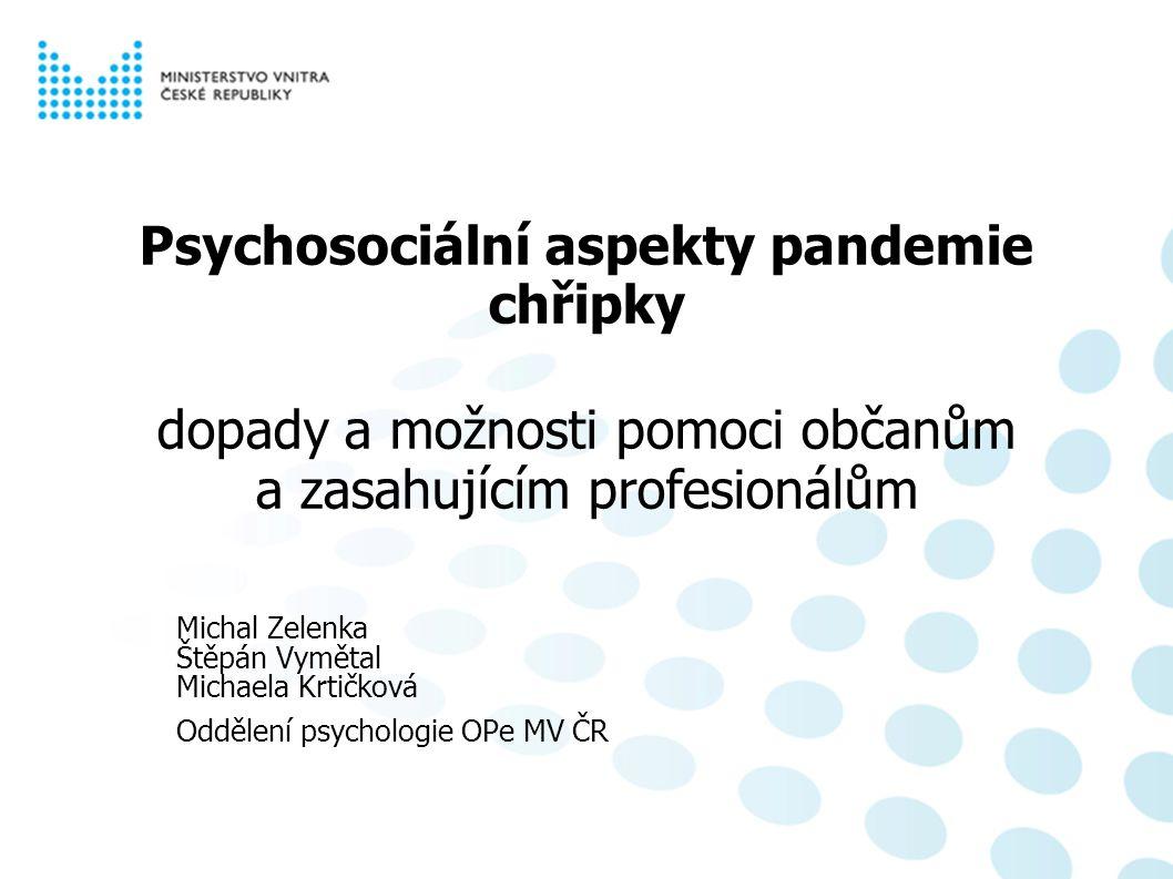 Psychosociální aspekty pandemie chřipky Proč tento materiál vznikl.
